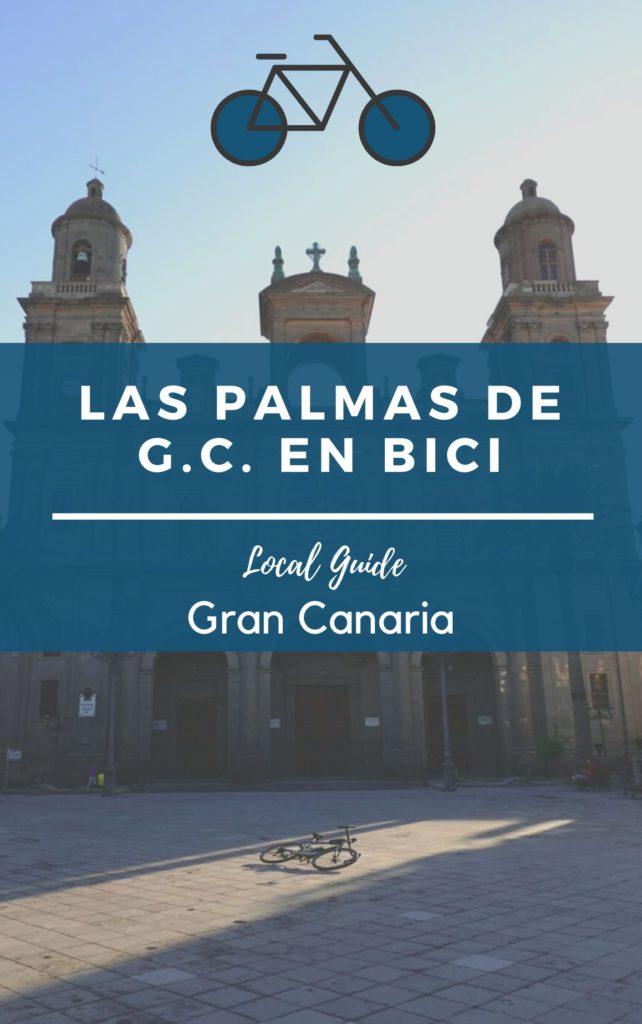 Guía de Las Palmas de Gran Canaria en bici