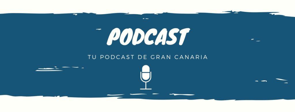 Podcast Gran Canaria